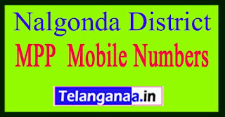 Telangana State Nalgonda District MPP Mobile Numbers List