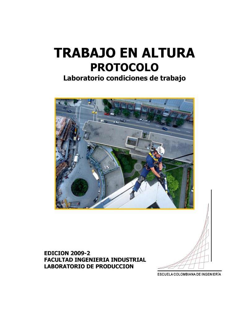 Trabajo en altura protocolo Laboratorio condiciones de trabajo, edición 2009 – 2