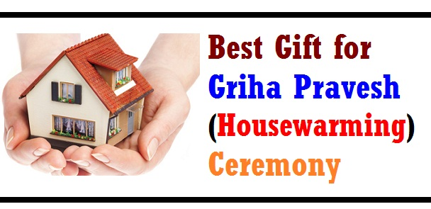 Best Gift for Griha Pravesh