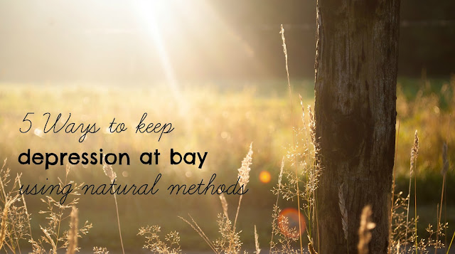 5 ways to keep depression at bay using natural methods