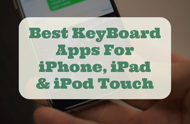 I will list 10 free best Keyboard Apps for iPhone, iPad and iPod Touch with their short description and screenshot