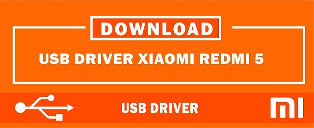 Download USB Driver Xiaomi Redmi 5 for Windows
