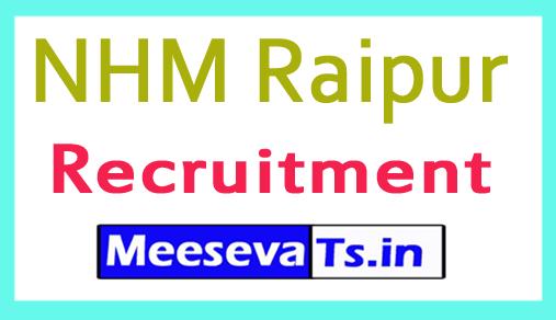 NHM Raipur Recruitment