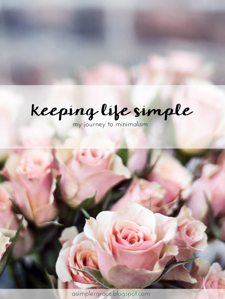 My journey to minimalism and how I keep my life simple. #minimalism #simpleliving
