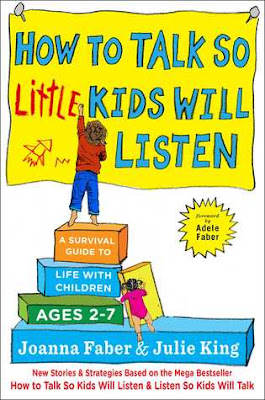 https://www.goodreads.com/book/show/29430725-how-to-talk-so-little-kids-will-listen