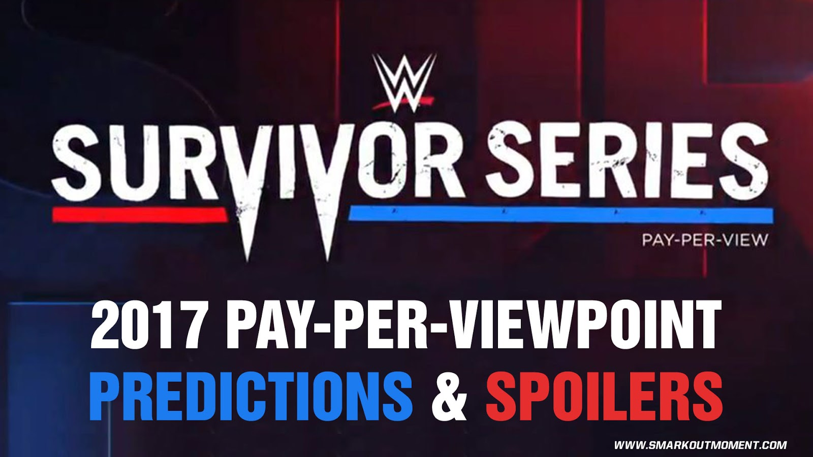 WWE SURVIVOR SERIES 2017 spoilers podcast