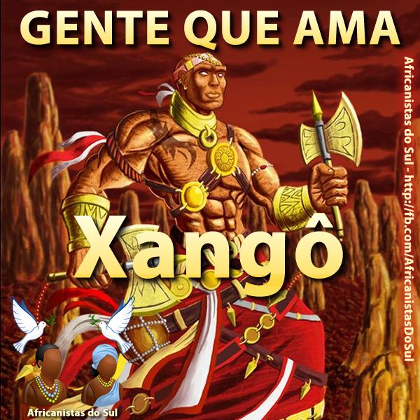 Batuque do Rio Grande Sul Orixás Preces para os Orixás Religião Afro Súplicas para os Orixás Xangô  - Oração à Xangô