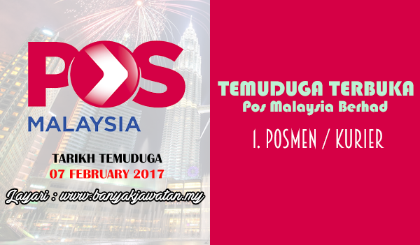 Temuduga Terkini 2017 di Pos Malaysia Berhad banyakjawatan.my