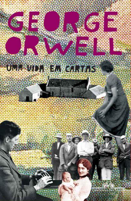 Uma vida em cartas George Orwell