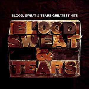 http://4.bp.blogspot.com/-lc34JS1DwcQ/WguSYToV6wI/AAAAAAAAGW4/nJL8mLf3k_UO7cH0EOSLPLYSm-Nzq8JzgCK4BGAYYCw/s1600/Blood.Sweat.Tears.Greatest.Hits.jpg