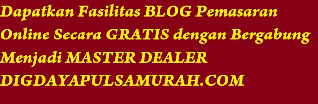 Blog Pulsa Gratis Untuk Mitra Master Dealer Digdaya Tronik