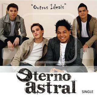 Eterno Astral – Outros Ideais (2008)