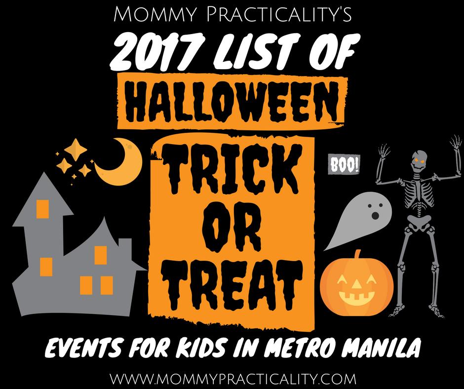 2017 List of Halloween Trick or Treat Events in Metro Manila ...