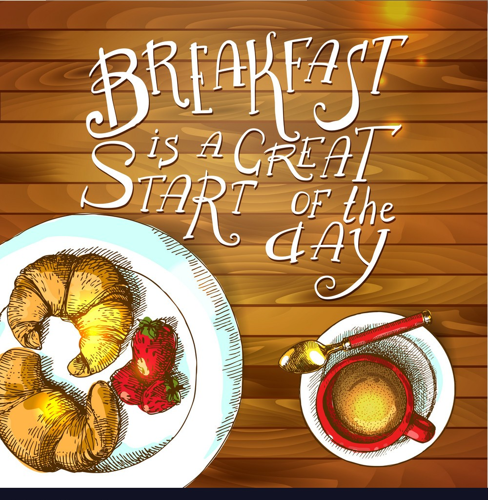 HOW TO PLAN A PERFECT BREAKFAST