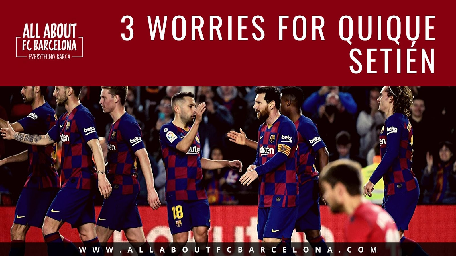 3 Reasons Why Setién is Worried about Barcelona's Victory over Levante?