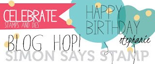 http://www.simonsaysstampblog.com/blog/happy-birthday-to-stephanie/