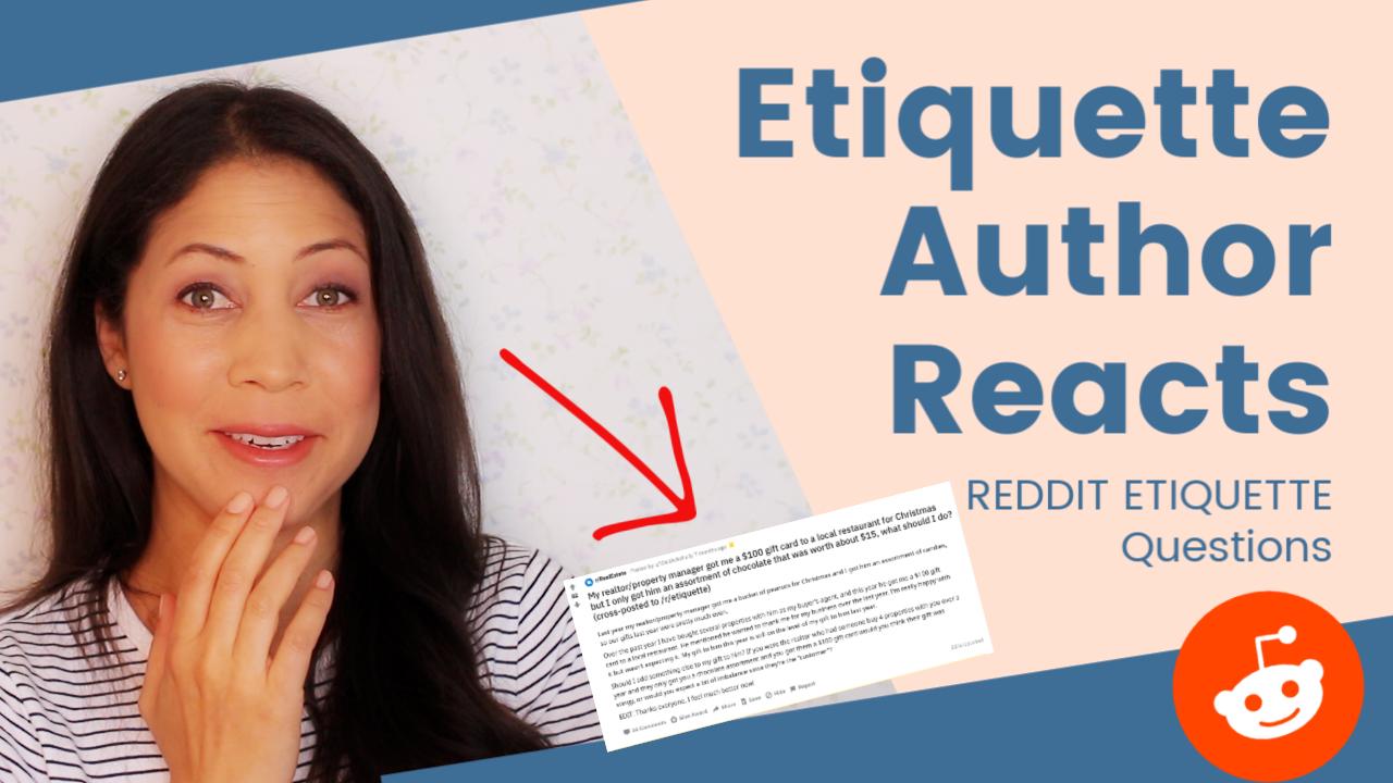 Etiquette Author Responds to Reddit's Etiquette Problems | r