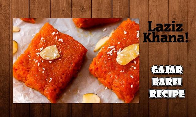 गाजर की बर्फी बनाने की विधि - Gajar Barfi Recipe in Hindi