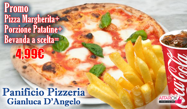 Offerta Pizza + Patatine + Bevanda da Panificio Pizzeria D\'Angelo ...