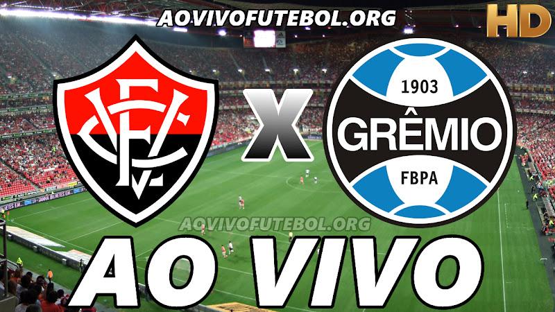 Vitória x Grêmio Ao Vivo Hoje em HD