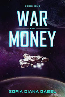 War and Money: Book One promotion Sofia Diana Gabel