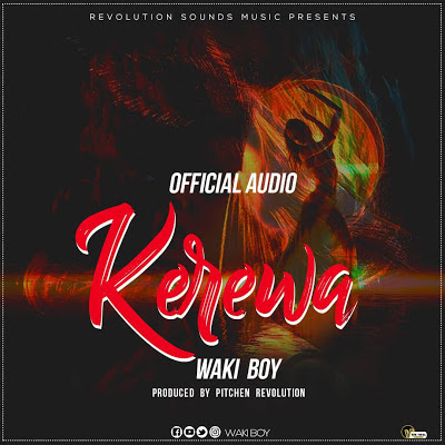 Download Mp3 | Waki Boy - Kerewa