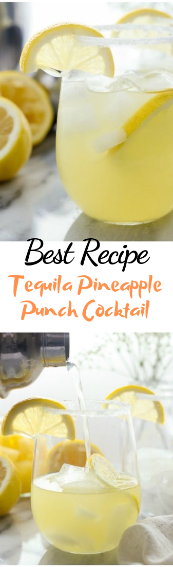 Tequila Pineapple Punch Cocktail #healthydrink #easyrecipe