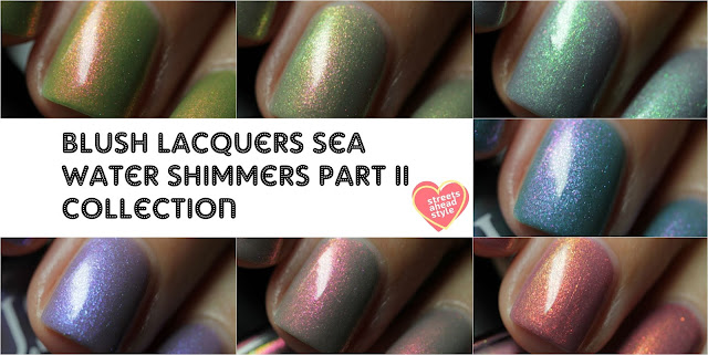 BLUSH Lacquers Sea Water Shimmers Part II Collection swatch by Streets Ahead Style