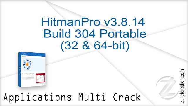 HitmanPro v3.8.14 Build 304 Portable (32 & 64-bit) |  22.2 MB