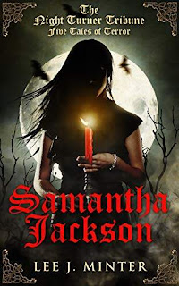 The Night Turner Tribune: Five Tales of Terror kindle book promotion Samantha Jackson