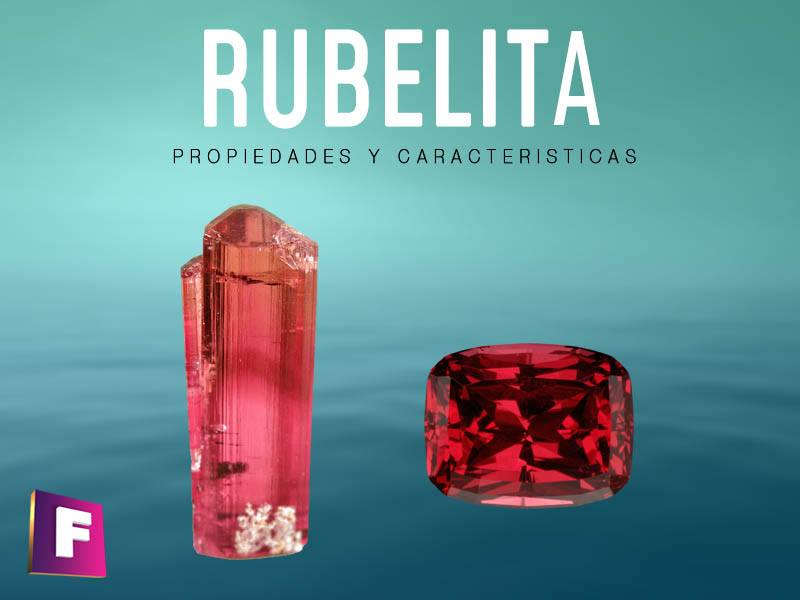 Turmalina rubelita propiedades fisicoquimicas, formacion, yacimientos e imitaciones