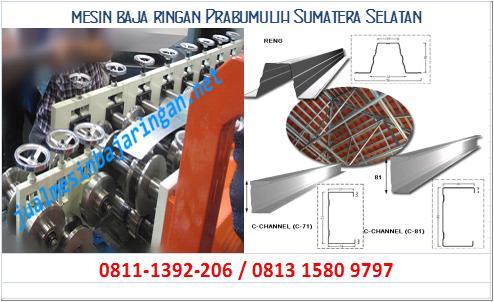 mesin baja ringan Prabumulih Sumatera Selatan