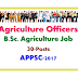 30 Agriculture Officers Recruitment Through APPSC-2017