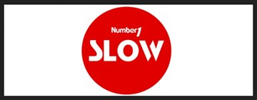 NUMBER 1 SLOW