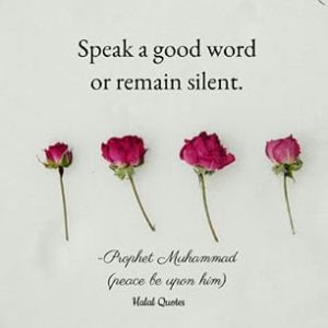 speak a good word or be silent