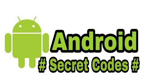 List Of Updated LG Android Secret Codes