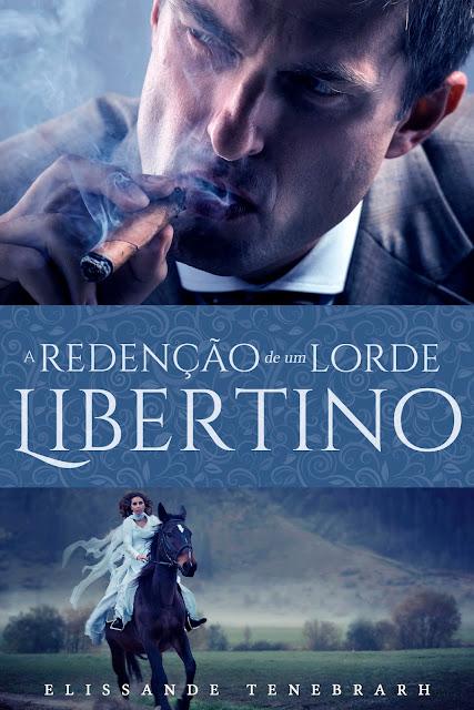 [Lançamento E-book] A Redenção de um Lorde Libertino