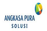 Walk In Interview PT Angkasa Pura Solusi Membutuhkan Tenaga Kerja Besar-Besaran Penerimaan Seluruh Indonesia