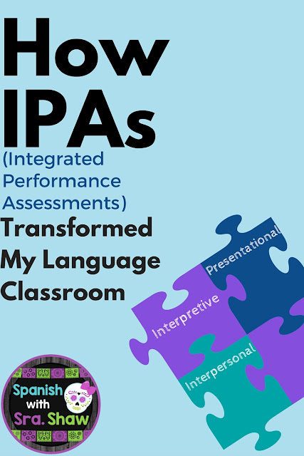How IPAs (Interim Performance Assessements) Transformed My Language Classroom: Part 1