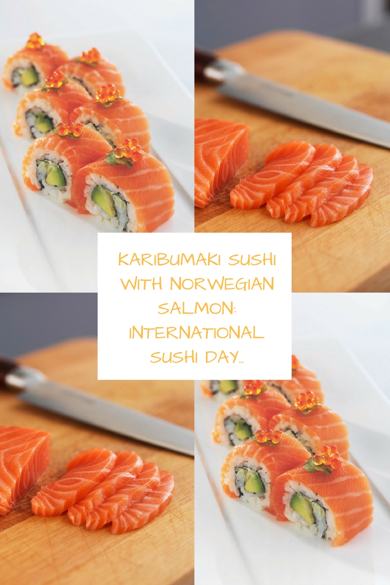 Karibumaki Sushi with Norwegian Salmon: International Sushi Day