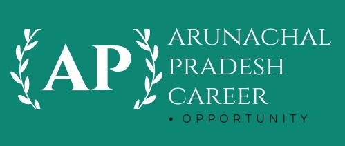 Govt Job in Arunachal Pradesh 2019,Itanager govt job, Arunachal career