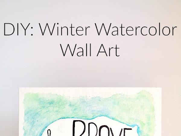 DIY: Winter Watercolor Wall Art