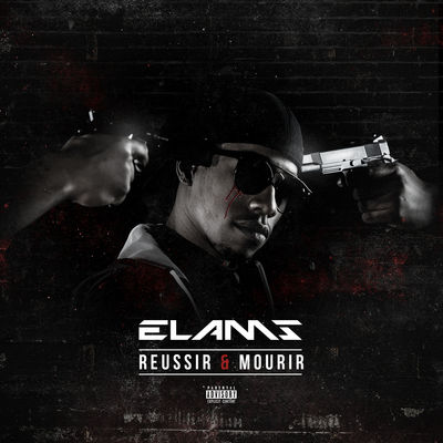 Elams - Reussir Et Mourir - Album Download, Itunes Cover, Official Cover, Album CD Cover Art, Tracklist