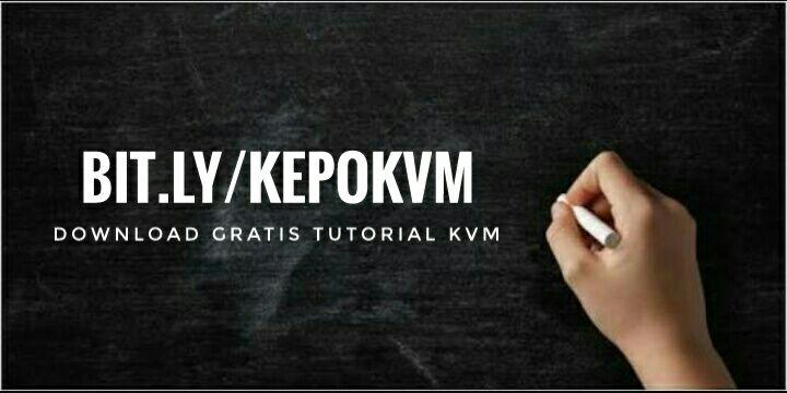 DOWNLOAD TUTORIAL KVM GRATIS