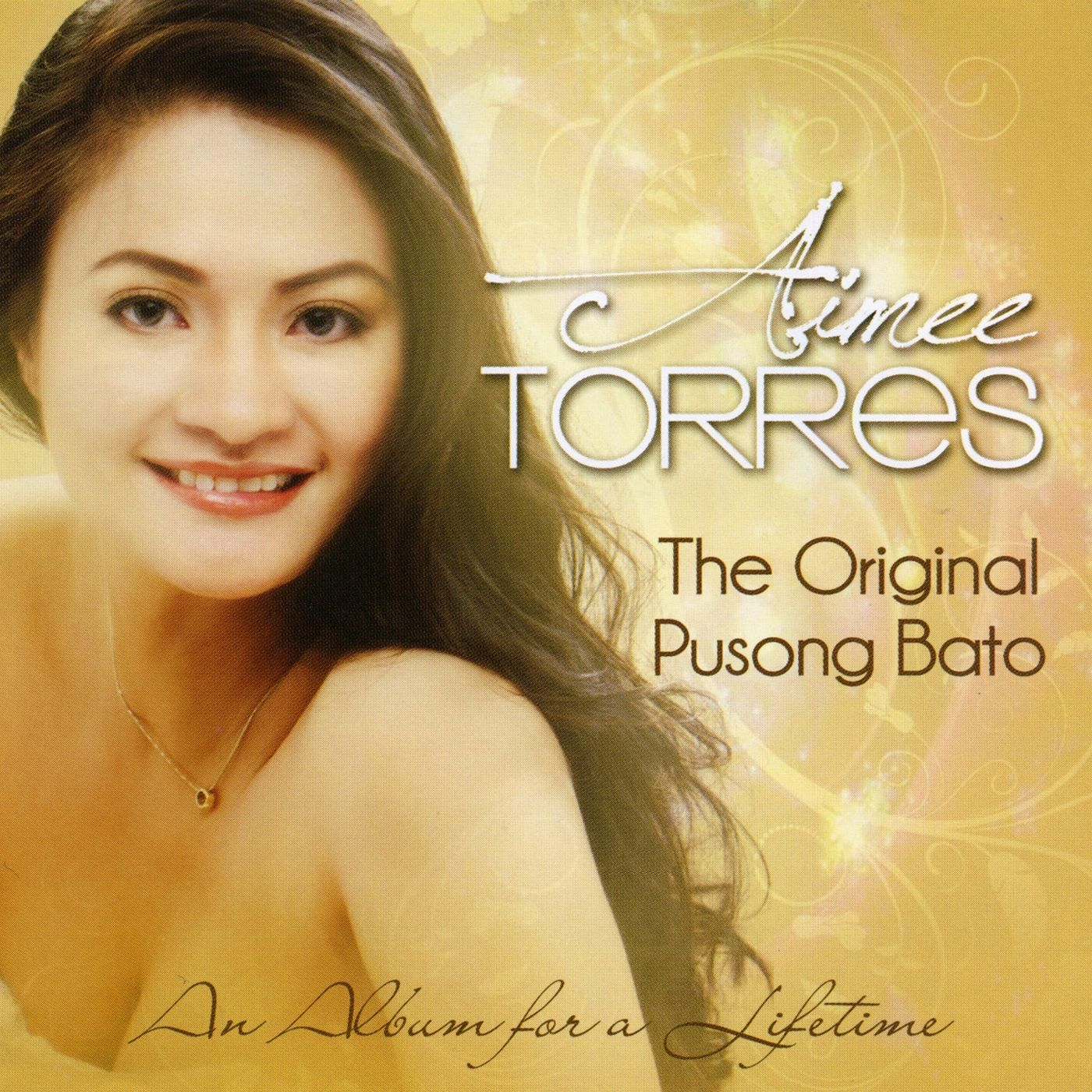0a982fe34 Aimee Torres - The Original Pusong Bato - Aimee Torres - 2012 Album ...