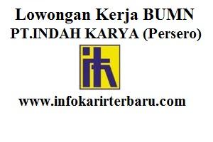 Lowongan Kerja pada PT.INDAH KARYA (Persero), Hingga 29 Agustus 2016