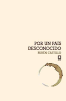 """""""Por un país desconocido"""" - Rubén Castillo Gallego"""