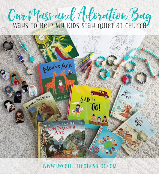 Our Mass and Adoration Bag: Essentials to Help My Kids Stay Quiet at Church