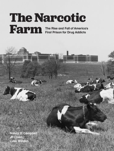The Narcotic Farm, Lexington, Kentucky. Adicciones