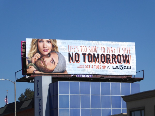 No Tomorrow TV series billboard